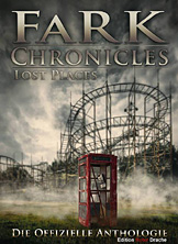 "Cover ""Fark Chronicles - Lost Places"""