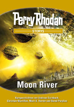 "Cover ""Perry Rhodan Storys: Moon River"""