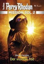 "Cover ""Perry Rhodan Mission Sol 2 - 5"""